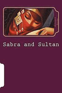 Sabra and Sultan: 5 Tales of Tunisian Storyteller Abdelaziz El Aroui