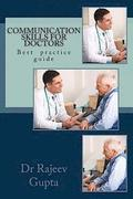 Communication Skills for Doctors: A Practical Guide