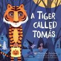A Tiger Called Tomás
