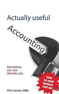 Actually Useful Accounting
