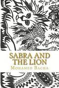Sabra and the Lion: Malicious Words Dwell in the Heart and Waken as New in the Morrow. Bilingual Tale English-French