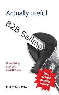 Actually Useful B2B Selling