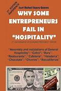 Why some entrepreneurs fail in Hospitality: 2nd Part of The Conquest of Economic Freedom, 2nd. Edition