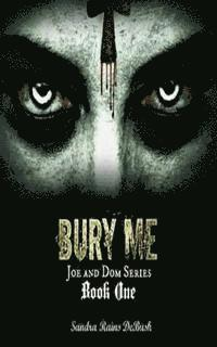 Bury Me: The Deadliest treasure