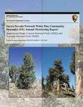 Sierra Nevada Network White Pine Community Dynamics 2011 Annual Monitoring Report: Sequoia and Kings Canyon National Parks (SEKI) and Yosemite Nationa