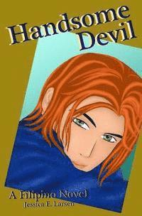 Handsome Devil: A Filipino Novel