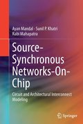 Source-Synchronous Networks-On-Chip