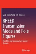 RHEED Transmission Mode and Pole Figures