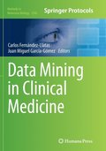 Data Mining in Clinical Medicine