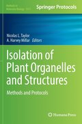 Isolation of Plant Organelles and Structures