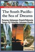 The South Pacific - The Sea of Dreams: Panama - Galapagos - French Polynesia - Tonga - Fiji - Vanuatu - Solomon Islands