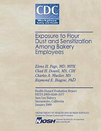 Exposure to Flour Dust and Sensitization Among Bakery Employees