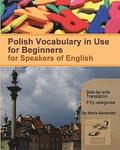 Polish Vocabulary in Use for Beginners: Bilingual for Speakers of English
