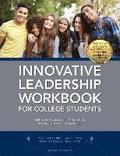 Innovative Leadership Workbook for College Students