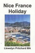 Nice France Holiday: : A Budget Short-Break Vacation