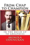From Chap to Champion: In the build up to greatness