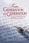From Generation to Generation: A story of intermarriage and Jewish continuity