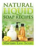 Natural Liquid Soap Recipes