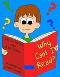 Why Can't I Read?: A Children's Book on Dyslexia