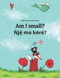 Am I small? Ǹjẹ́ mo kéré?: Children's Picture Book English-Yoruba (Bilingual Edition)