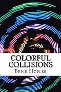 Colorful Collisions