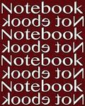 Notebook Not Ebook Unruled Notebook with 120 pages: Unruled blank notebook, perfect bound, ideal for composition notebook or journal.