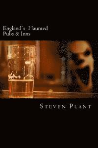 England's Haunted Pubs & Inns