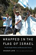Wrapped in the Flag of Israel