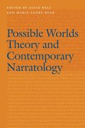 Possible Worlds Theory and Contemporary Narratology