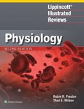 Lippincott(R) Illustrated Reviews: Physiology