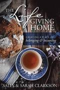 Life-Giving Home, The