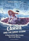 Carrie and the Great Storm: A Galveston Hurricane Survival Story