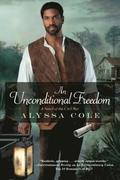 Unconditional Freedom, An