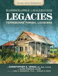 Hard Scrabble to Hallelujah, Volume 1: Bayou Terrebonne