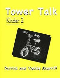 Tower Talk Kinder 2