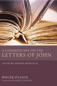 A Commentary on the Letters of John