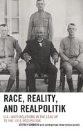 Race, Reality, and Realpolitik