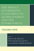 Impact of Emerging Economies on Global Energy and the Environment