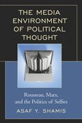 The Media Environment of Political Thought