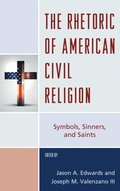 Rhetoric of American Civil Religion