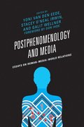 Postphenomenology and Media