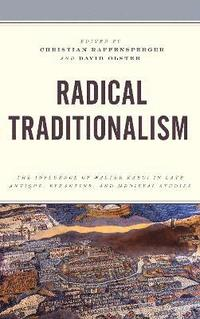 Radical Traditionalism