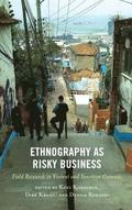 Ethnography as Risky Business