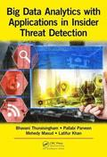 Big Data Analytics with Applications in Insider Threat Detection