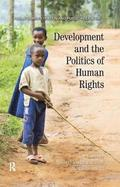 Development and the Politics of Human Rights