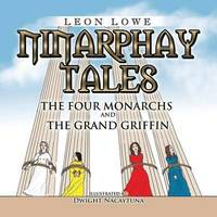 Ninarphay Tales the Four Monarchs and the Grand Griffin
