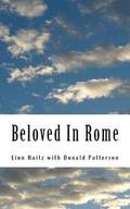 Beloved In Rome: Conflicts, Impossible Loves, Victory of Faith