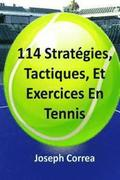 114 Strategies, Tactiques, Et Exercices En Tennis