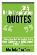 365 Daily Inspiration Quotes to Help You Get Motivated Or Be More Successful in