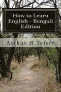 How to Learn English - Bengali Edition: In Bengali and English